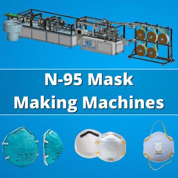 N95 Mask Making Machines